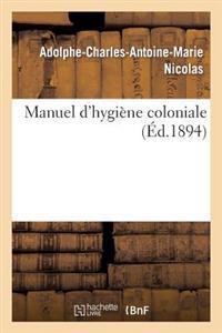 Manuel D'Hygiene Colonial