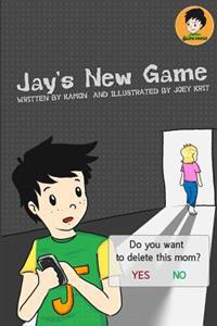 Jay's New Game: A Boy Who Loves Online Games