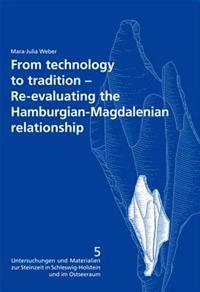 From Technology to Tradition: Re-Evaluating the Hamburgian-Magdalenian Relationship