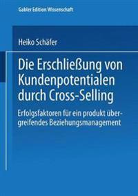 Die Erschliessung Von Kundenpotentialen Durch Cross-selling