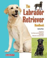 Labrador Retrievers Pet Owner's Manual