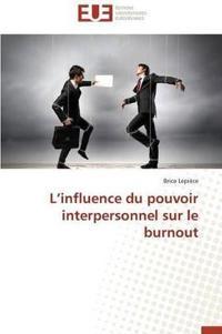 L Influence Du Pouvoir Interpersonnel Sur Le Burnout