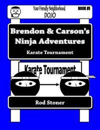 Brendon & Carson's Ninja Adventures: Karate Tournament