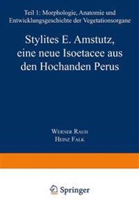 Stylites E. Amstutz, Eine Neue Iso tacee Aus Den Hochanden Perus