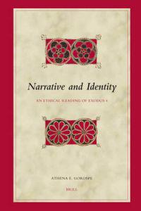 Narrative and Identity: An Ethical Reading of Exodus 4