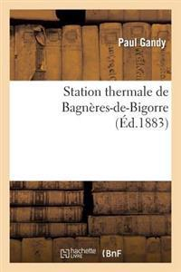 Station Thermale de Bagneres-de-Bigorre