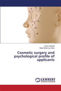 Cosmetic Surgery and Psychological Profile of Applicants
