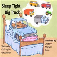 Sleep Tight Big Truck