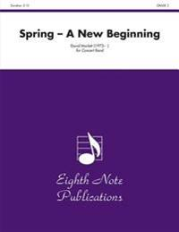 Spring: A New Beginning, Conductor Score & Parts