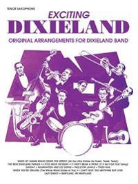 Exciting Dixieland: Tenor Saxophone