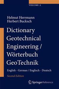 Dictionary Geotechnical Engineering/Woerterbuch GeoTechnik