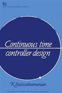 Continuous Time Controller Design