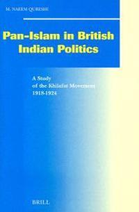 Pan-Islam in British Indian Politics