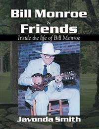Bill Monroe and Friends