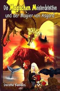 Die Magischen Meisterdetektive Und Der Magier Von Asgard - Abenteuerroman