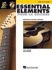 Essential Elements Pour La Guitare 1: Methode de Guitare Complete