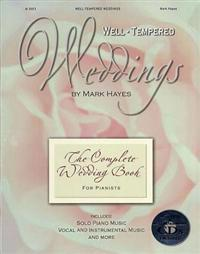 Well-tempered Weddings