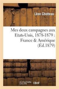 Mes Deux Campagnes Aux Etats-Unis, 1878-1879