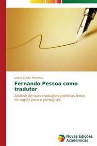 Fernando Pessoa Como Tradutor