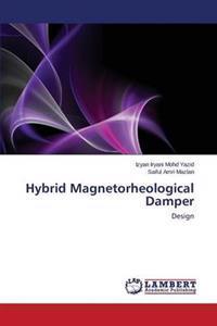 Hybrid Magnetorheological Damper