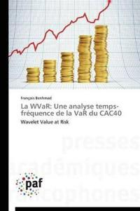 La Wvar: Une Analyse Temps-Frequence de La Var Du Cac40