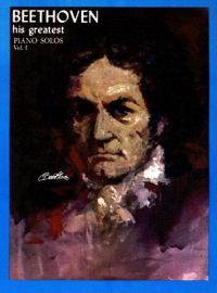 Beethoven: His Greatest Piano Solos