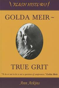 Golda Meir: True Grit