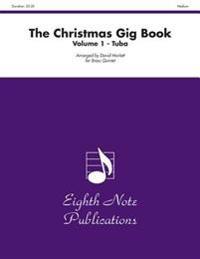The Christmas Gig Book, Vol 1: Tuba, Part(s)