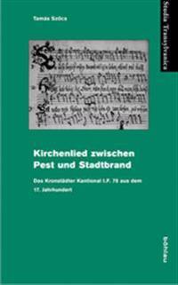 Kirchenlied Zwischen Pest Und Stadtbrand