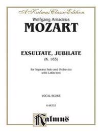 Exsultate Jubilate, K. 165 (Motet for Soprano): Motet for Soprano (Latin Language Edition)