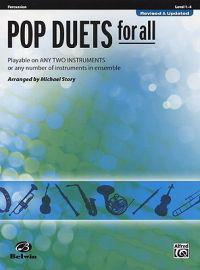 Pop Duets for All: Percussion, Level 1-4: Playable on Any Two Instruments or Any Number of Instruments in Ensemble
