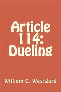 Article 114: Dueling