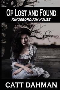 Of Lost and Found: Kingsborough House