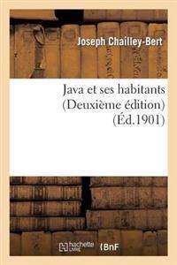 Java Et Ses Habitants (Deuxieme Edition)