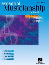 Essential Musicianship for Band - Ensemble Concepts: Intermediate Level - Percussion