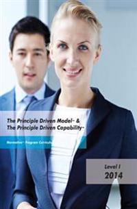 The Principle Driven Model & the Principle Driven Capability