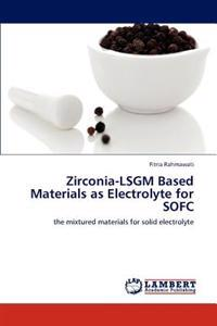 Zirconia-Lsgm Based Materials as Electrolyte for Sofc