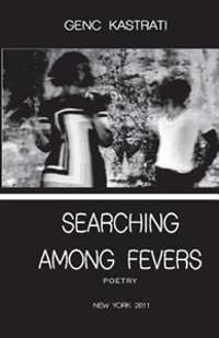 Searching Among Fevers