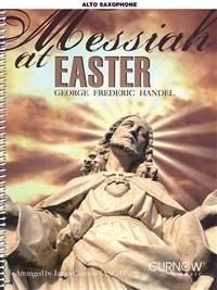 Messiah at Easter, Alto Saxophone [With CD (Audio)]