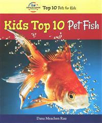 Kids Top 10 Pet Fish