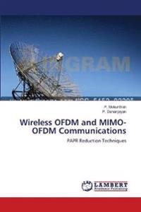 Wireless Ofdm and Mimo-Ofdm Communications