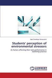 Students' Perception of Environmental Stressors
