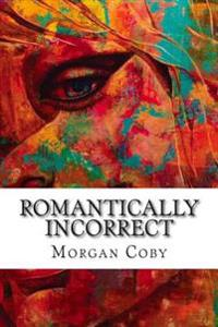 Romantically Incorrect