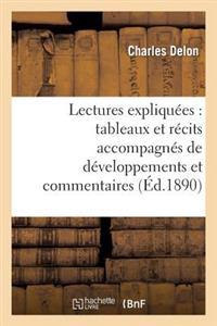 Lectures Expliquees: Tableaux Et Recits Accompagnes de Developpements Et Commentaires