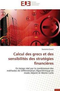 Calcul Des Grecs Et Des Sensibilites Des Strategies Financieres