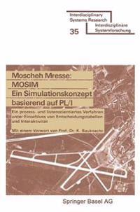 Mosim Ein Simulationskonzept Basierend Auf Pl/I