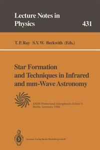 Star Formation and Techniques in Infrared and mm-Wave Astronomy