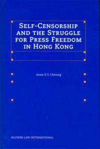 Self-Censorship and the Struggle for Press Freedom in Hong Kong