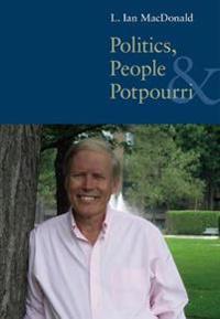Politics, People, & Potpourri