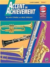 Accent on Achievement, Bk 1: E-Flat Alto Clarinet, Book & CD